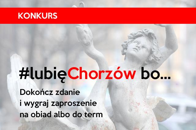 KONKURS #lubięChorzów